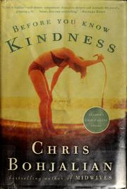 Cover of: Before you know kindness | Christopher A. Bohjalian