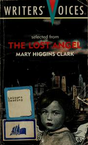 Cover of: Selected from the Lost Angel (Writers' Voices) | Mary Higgins Clark