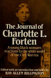 Cover of: The journal of Charlotte Forten | Charlotte L. Forten