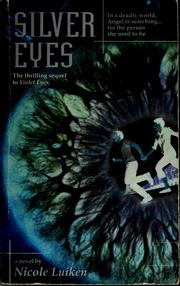 Cover of: Silver eyes | N. M. Luiken