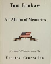 Cover of: An album of memories | Tom Brokaw