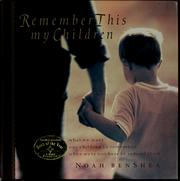 Cover of: Remember this my children | Noah BenShea