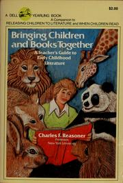 Cover of: Bringing Children and Books Together | Charles F. Reasoner