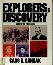 Cover of: Explorers and discovery | Cass R. Sandak