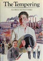 Cover of: The tempering | Gloria Skurzynski