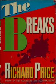 Cover of: The breaks | Price, Richard