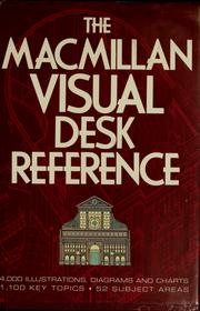 Cover of: The Macmillan visual desk reference | Diagram Group