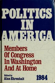 Cover of: Politics in America | Alan Ehrenhalt, editor ; Michael Glennon, associate editor.