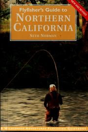 Cover of: Flyfisher's guide to northern California | Seth Norman