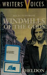 Cover of: Selected from Windmills of the Gods (Writers Voices) | Sidney Sheldon