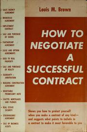 Cover of: How to negotiate a successful contract. | Brown, Louis Morris