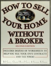 Cover of: How to sell your home without a broker | Bill Carey