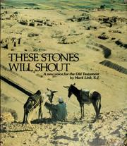 Cover of: These stones will shout | Mark J. Link