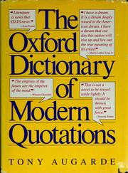 The Oxford dictionary of modern quotations by Tony Augarde