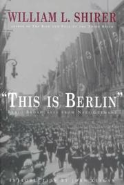 This Is Berlin by William L. Shirer