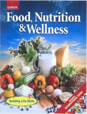 Cover of: Food, Nutrition & Wellness