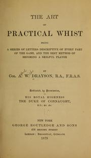 Cover of: The art of practical whist | Alfred W. Drayson