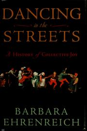 Cover of: Dancing in the streets | Barbara Ehrenreich
