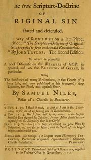 The true Scripture-doctrine of original sin stated and defended by Niles, Samuel