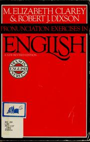 Cover of: Pronunciation exercises in English | M. Elizabeth Clarey