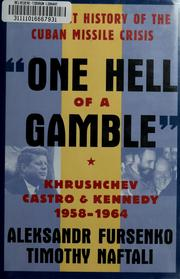 Cover of: One hell of a gamble | A. A. Fursenko