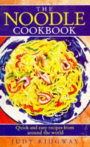Cover of: The Noodle Cookbook | Judy Ridgway
