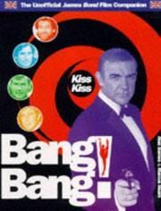Cover of: Kiss Kiss Bang Bang