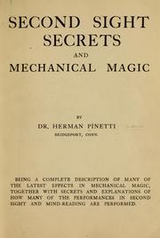 Second sight secrets and mechanical magic