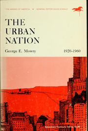 Cover of: The urban nation, 1920-1960 | George Edwin Mowry