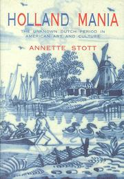 Cover of: Holland mania | Annette Stott