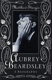 Aubrey Beardsley by Matthew Sturgis