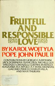 Fruitful and responsible love by Pope John Paul II