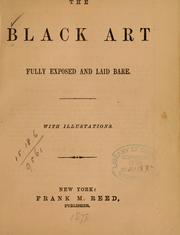 The black art fully exposed and laid bare ...