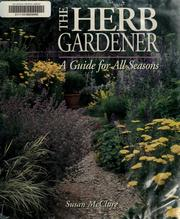 Cover of: The herb gardener | Susan McClure
