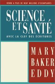 Cover of: Science et Sante: Avec la Clef des Ecritures/Science and Health with Key to the Scriptures