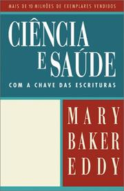 Cover of: Ciencia E Saude Com a Chave Das Escrituras/Science and Health With Key to the Scriptures