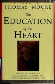 Cover of: The Education of the heart | Moore, Thomas