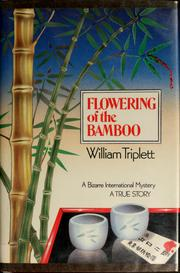 Flowering of the bamboo by William Triplett