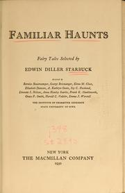 Cover of: Familiar haunts | Edwin Diller Starbuck