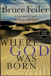 Where God was born by Bruce S. Feiler
