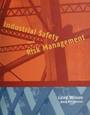 Cover of: Industrial Safety and Risk Management | Laird  Wilson, Doug  McCutcheon, Doug McCutcheon