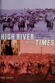 Cover of: High River and the Times | Paul Leonard Voisey