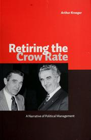 Cover of: Retiring the Crow rate | Arthur Kroeger
