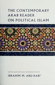 Cover of: The contemporary Arab reader on political Islam | Ibrahim M. Abu-Rabiʻ