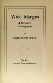Cover of: Wide margins | Putnam, George Palmer