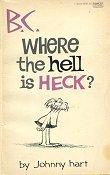 Cover of: B C Where the Hell is Heck?