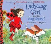 Cover of: Ladybug Girl and the Bug Squad playdate | David Soman