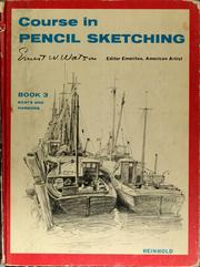 Cover of: Course in pencil sketching. | Ernest William Watson
