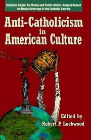 Cover of: Anti-Catholicism in American culture |