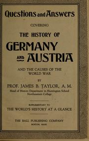 Cover of: Questions and answers covering the history of Germany and Austria and the causes of the world war | James Brainerd Taylor